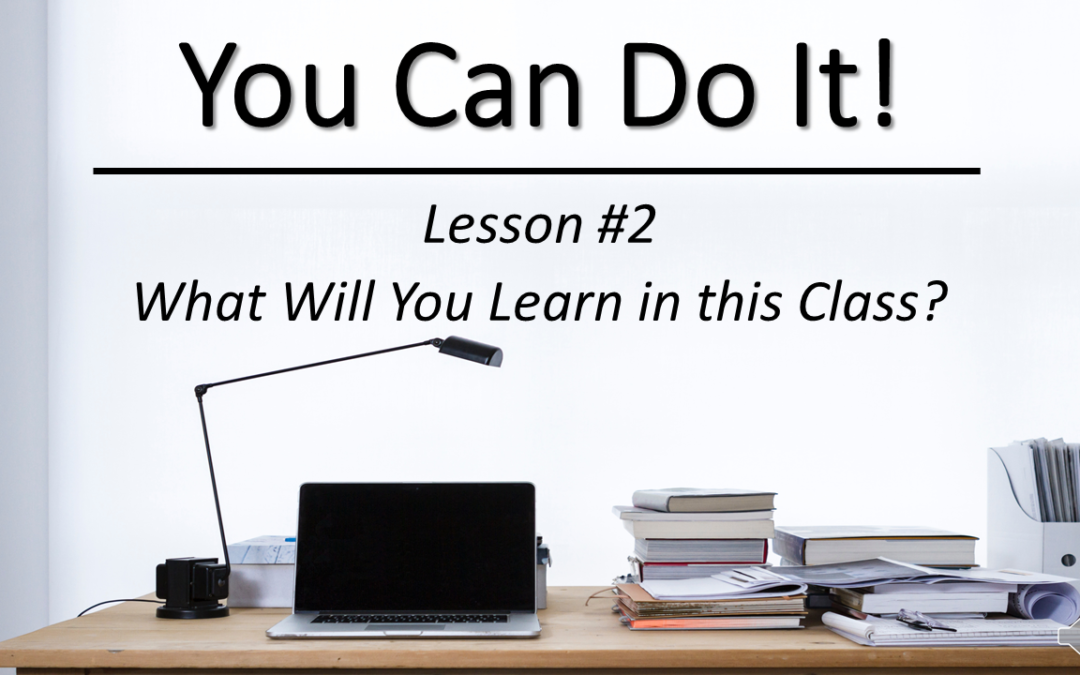 """You Can Do It"" Video Class – Lesson #2"